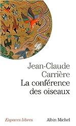 La conférence des oiseaux de Jean-Claude Carrière