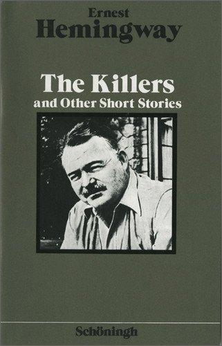 The Killers and Other Short Stories.