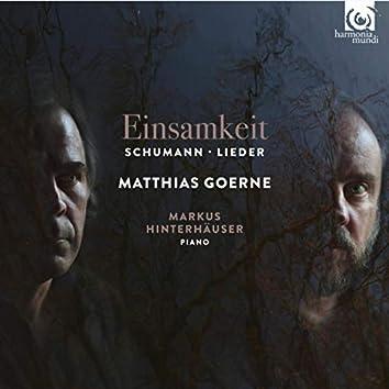 Schumann: Einsamkeit - Lieder