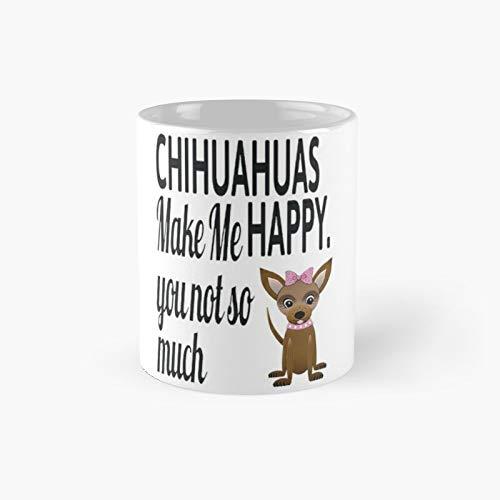 Chihuahuas Make Me Happy Taza blanca clásica mejor regalo divertida tazas de café de 12 onzas