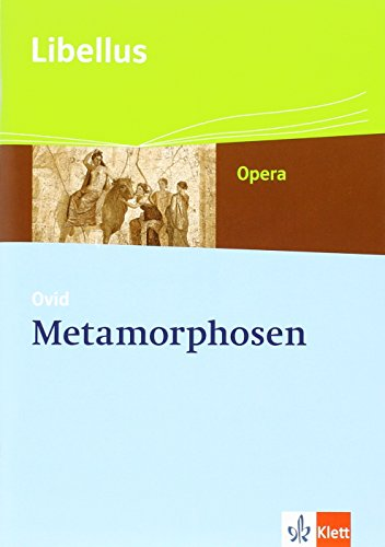 Metamorphosen: Textausgabe Klassen 10-13 (Libellus - Opera)