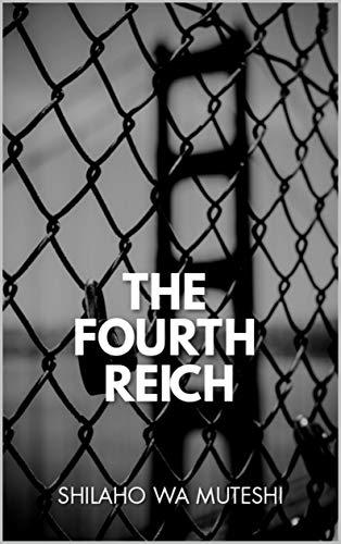 The Fourth Reich: A novel (English Edition)