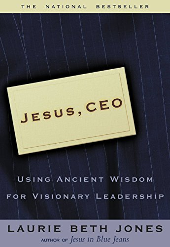 Jesus, CEO: Using Ancient Wisdom for Visionary Leadership (Fast Facts)