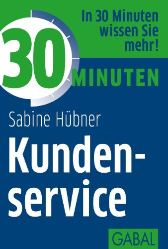 30 Minuten Kundenservice (German Edition)