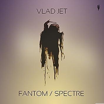 Fantom / Spectre