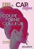 Coupe forme couleur CAP coiffure : Epreuve EP2-A partie pratique