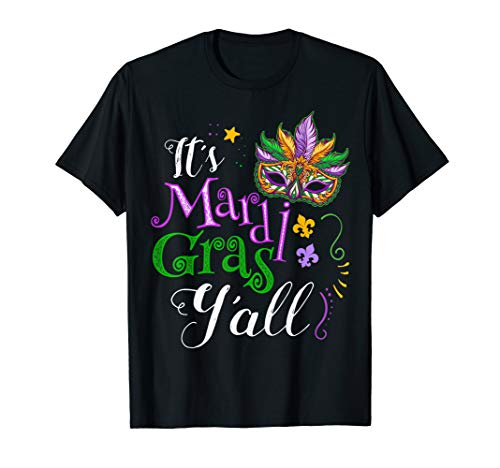 It's Mardi Gras Y'all Funny Parade Lovers T-Shirt