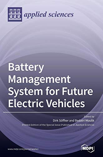 Battery Management System for Future Electric Vehicles