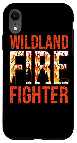 iPhone XR Wildland Firefighter Fight Firefighting Fireman Case