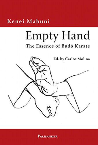 Empty Hand: The Essence of Budo Karate (English Edition)
