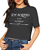Tom Holland is My Boyfriend Letter Print T Shirt Women Casual Funny Tshirt for Lady Short Sleeve Leak Navel Shirt Black,(M)