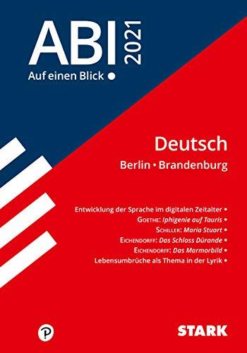 STARK Abi - auf einen Blick! Deutsch Berlin/Brandenburg 2021