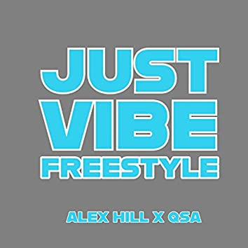 Just Vibe Freestyle (feat. Qsa)