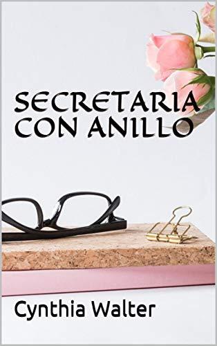 Secretaria con anillo de Cynthia Walter