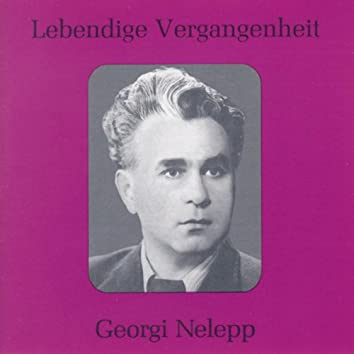 Lebendige Vergangenheit - Georgy Nelepp