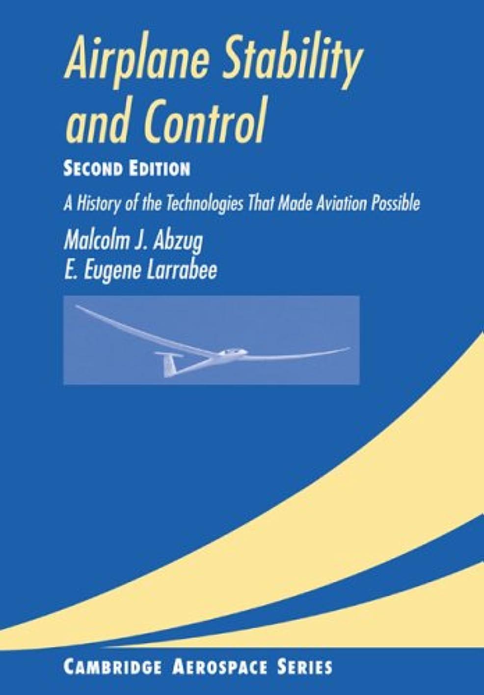 ドリル振動するメンターAirplane Stability and Control 2ed: A History of the Technologies that Made Aviation Possible (Cambridge Aerospace Series)