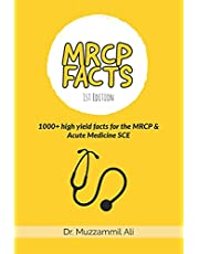 MRCP Facts: 1000+ high yield facts for the MRCP & Acute Medicine SCE exams