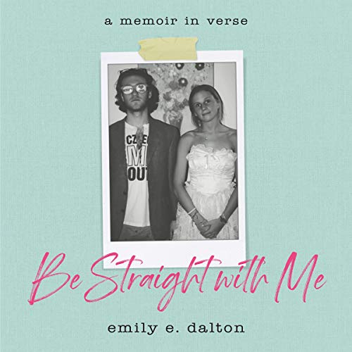 Be Straight with Me Audiobook By Emily Dalton cover art