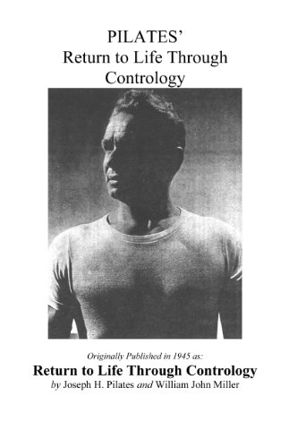 Book: Pilates' Return to Life Through Contrology by Joseph Pilates & Judd Robbins