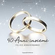 Quarantesimo Anniversario Di Matrimonio.Mejor Anniversario Di Nozze 40 Anni De 2020 Mejor Valorados Y