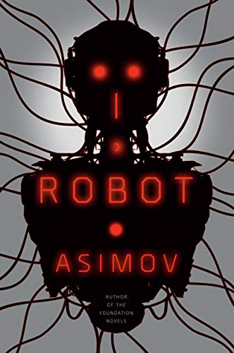 Amazon.com: I, Robot (The Robot Series) eBook: Asimov, Isaac: Kindle Store