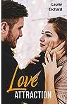 Love attraction - Préquel par Eschard