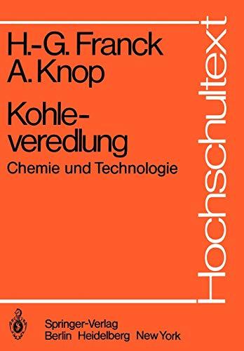 Kohleveredlung: Chemie und Technologie (Hochschultext)