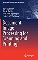 Document Image Processing for Scanning and Printing (Signals and Communication Technology)