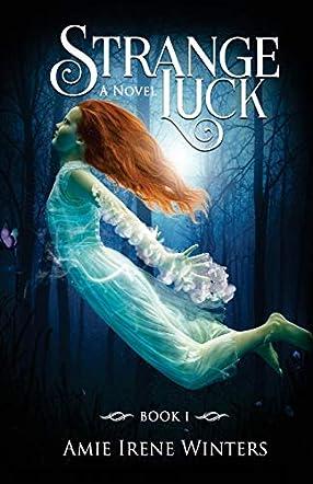Strange Luck (Strange Luck Series - Book I)