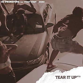 Tear It up, Pt. 2