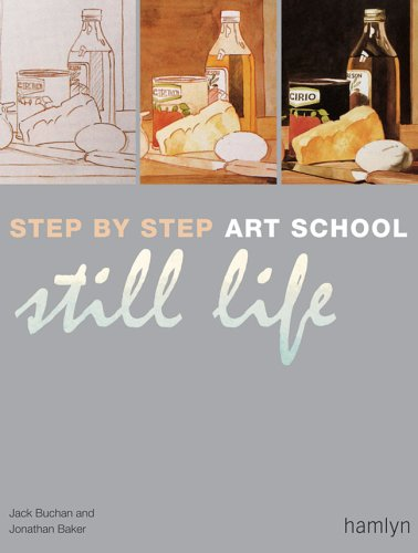 Step-by-Step Art School: Still Life