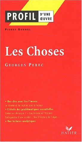 Profil d'une oeuvre : Les choses, une histoire des années soixante (1965), Georges Perec