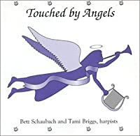 Touched by Angels【タッチド バイ エンジェルス】