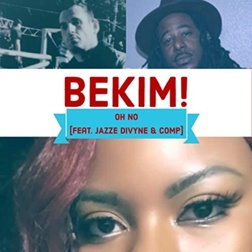 Bekim! feat. Comp & Jazze Divyne