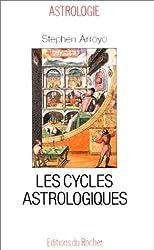 Les cycles astrologiques de la vie et les thèmes comparés - Dimensions modernes de l'astrologie de Stephen Arroyo