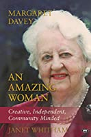An Amazing Woman: Margaret Lurline Davey 1915-2010