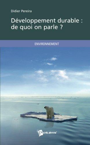Développement durable: de quoi on parle ?