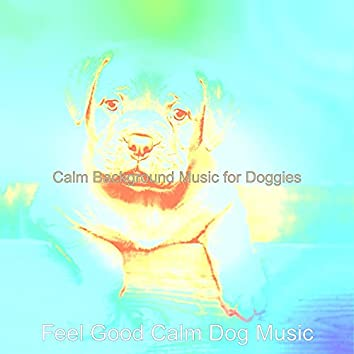 Calm Background Music for Doggies