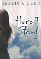 Here I Stand (Beneath the Clouds)