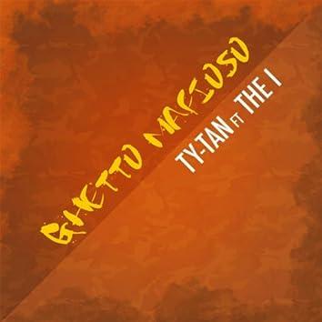 Ghetto Mafioso (feat. The I)
