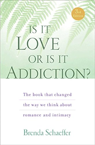 Compare Textbook Prices for Is It Love or Is It Addiction: The book that changed the way we think about romance and intimacy Third Edition ISBN 0884910004149 by Schaeffer D.Min  M.A.L.P.  C.A.S., Brenda