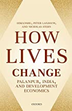 How Lives Change: Palanpur, India, and Development Economics