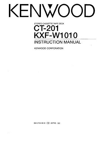 Kenwood CT-201 Cassette Player Owners Instruction Manual Reprint [Plastic...