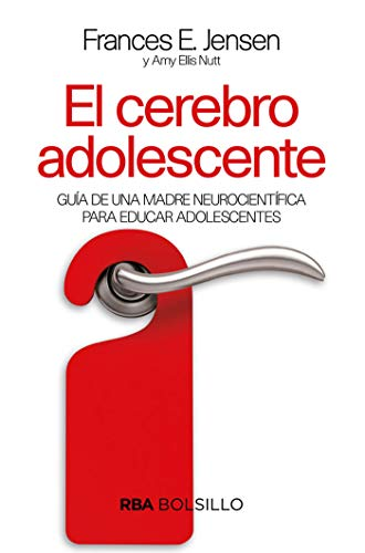 El cerebro adolescente: Guía de una madre neurocientífica para educar adolescentes (NO FICCIÓN)