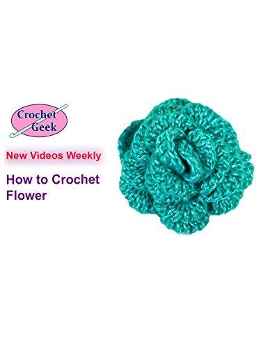 How to Crochet Flower Crochet Geek