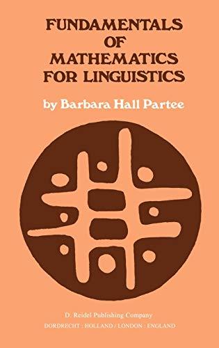 Fundamentals of Mathematics for Linguistics
