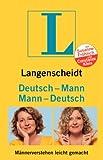 Langenscheidt Mann-Deutsch / Deutsch-Mann. Männerverstehen leicht gemacht