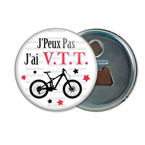 Décapsuleur Aimanté Magnet J'Peux Pas J'Ai VTT Vélo - Humour Sport Excuse Idée Cadeau Ouvre Bouteille Refrigerateur