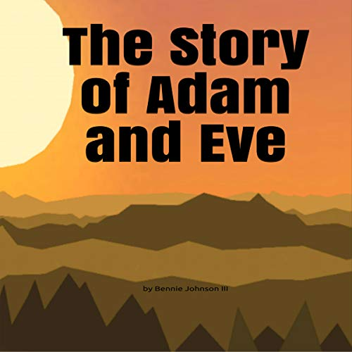 The Story of Adam and Eve audiobook cover art