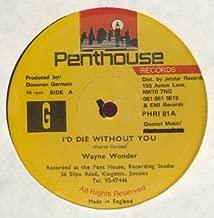 Wayne Wonder / I'd Die Without You